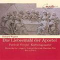 Wagner: Das Liebesmahl der Apostel