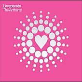 Love Parade - The Anthems