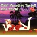 Ohh! Paradise Taste!!