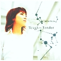 Tough but Tender