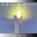 A Drop of Water(水滴)