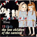 13 GIRLS THE LOST CHILDREN OF THE CARNIVAL