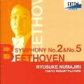 ベートーヴェン:交響曲第2番&第5番「運命」/沼尻竜典指揮、トウキョウ モーツァルト プレーヤーズ