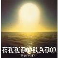 Refrain(ELLDorado version)