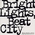 Bright Lights Beat City