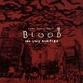 「BLOOD THE LAST VAMPIRE」 ゲーム・サウンドトラック