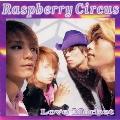 RASPBERRY CIRCUS - TOWER RECOR...