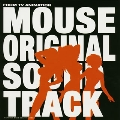 マウス オリジナルサウンドトラック