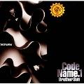 CODE NAME.1 BROTHER SUN