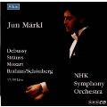 Debussy : La Mer, R.Strauss : Tod und Verklarung, etc / Markl, NHK SO