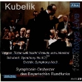Schubert : Unfinished, Dvorak : From the New World, etc. / Kubelik, Bavarian RSO (1965)