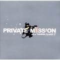 PRIVATE MISSION