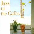 ジャズ・イン・ザ・カフェ