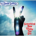 Something New Under The Sun -新しい世界へ-