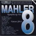 マーラー:交響曲第8番「千人の交響曲」@ヤルヴィ/エーテボリso. &cho. グスタフソン(S)テンスタム(A)ルオホネン(T)ペーション(Br)ティッリ(Bs)他