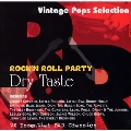 ROCK'N ROLL PARTY  - DRY TASTE