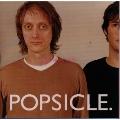 Popsicle/スタンド・アップ・アンド・テスティファイ [EPCE-5015]