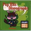 ポップ・ヒッツ・ディスコグラフィー80's/90's