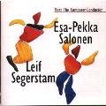 エサ=ペッカ・サロネンとレイフ・セーゲルスタムの世界