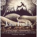 ジョン・フォウルズ:管弦楽作品集