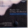 シベリウス:孤独なシュプール~弦楽合奏曲集
