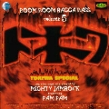 BOOM BOOM RAGGA BASS Vol. 5 ~NON STOP MEGA MIX PLAYED BY MIGHTY JAMROCK featuring PAMPAM