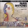 パリのスケッチ:ダグラス・ボストック(指揮)/東京佼成ウィンドオーケストラ
