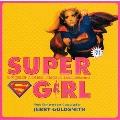 「スーパーガール」オリジナル・サウンドトラック