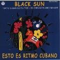 黒い太陽~キューバへの郷愁