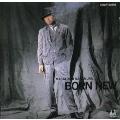 ~中村雅俊 オリジナル・アルバム・コレクション Vol.8~BORN NEW