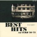 ベスト・ヒッツ・オン・カーブ'58-'72《20世紀BEST》
