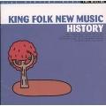 キング・フォーク・ニューミュージック・ヒストリー《20世紀BEST》