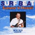 SURF BEAT~Summer in Hawaii~