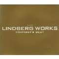LINDBERG WORKS~COMPOSER'S BEST