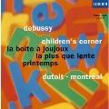 ドビュッシー:組曲「子供の領分」、おもちゃ箱、春、レントより遅く
