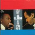 スタン・ゲッツ & ジェイ・ジェイ・ジョンソン・アット・ジ・オペラ・ハウス +4<初回限定盤>