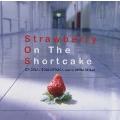 「ストロベリー・オンザ・ショートケーキ」オリジナル・サウンドトラック