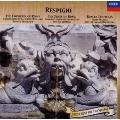 レスピーギ:ローマ三部作 ローマの噴水/ローマの松/ローマの祭り<限定盤>