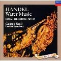 ヘンデル:水上の音楽/王宮の花火の音楽、他