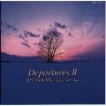 Departures II~オフコース・スーパー・セレクション