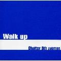 Walk up