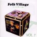 Folk Village VOL.1 東芝EMI編 カレッジ・ポップス集
