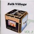 Folk Village VOL.3 東芝EMI編 ニューミュージック集