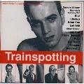 「トレインスポッティング」オリジナル・サウンドトラック