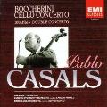 ボッケリーニ:チェロ協奏曲《パブロ カザルスの芸術Vol.5》
