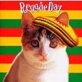 Reggae Day レゲエ・でえい