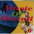 MUSIC OF HAWAII~2~