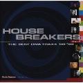 ハウス・ブレイカーズ・VOL.1|ザ・ベスト・ディーバ・トラックス'98-'99