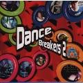ダンス・ブレーカーズ・2