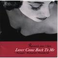恋人よ我に帰れ~スインギン・ロマンティック・スタンダーズ《ロマンティック・ジャズが好き!》
